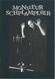 Monsieur Schlamplëër